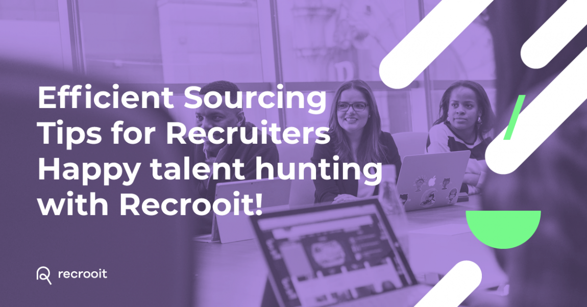 8 Efficient Sourcing Tips for Recruiters
