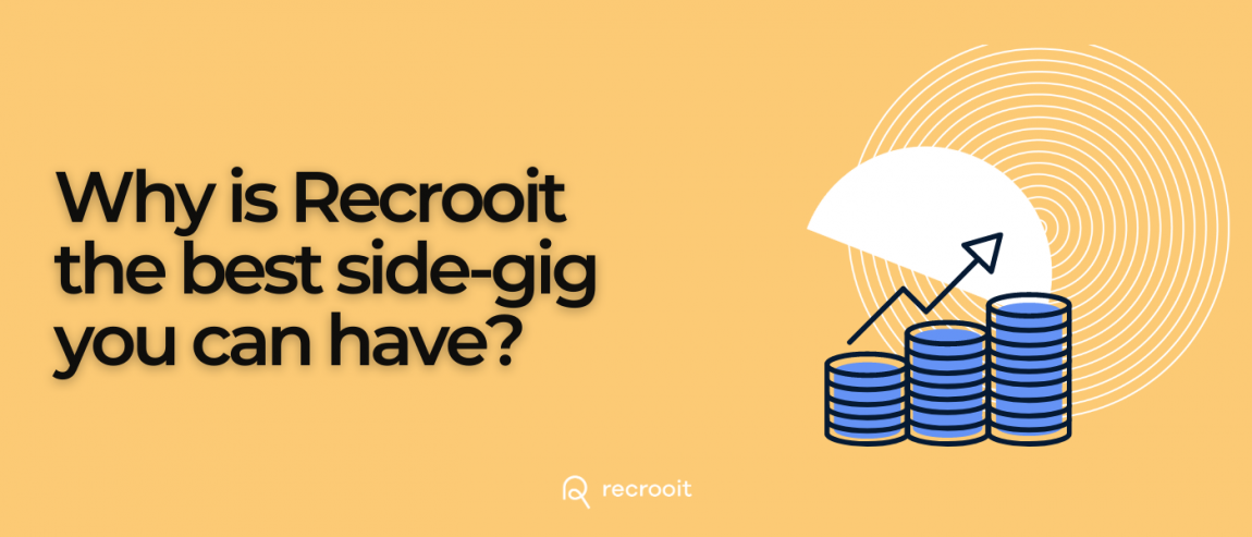 Why is Recrooit the best recruitment side gig you can have?