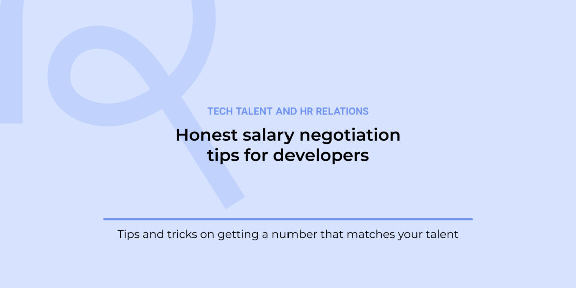 5 Honest Salary Negotiation Tips for Developers You Should Follow